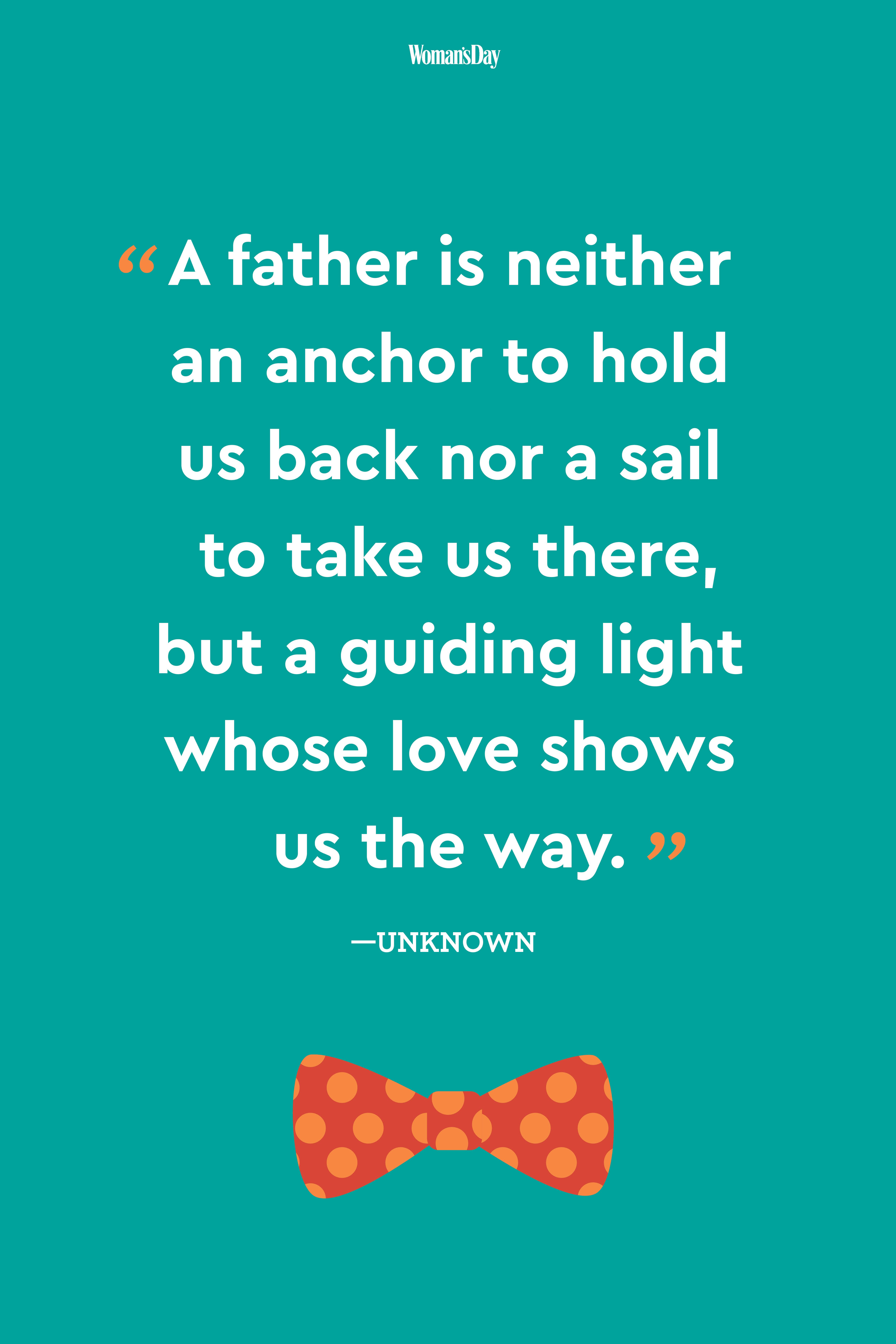 Image of: Messages 24 Fathers Day Quotes To Share With Dad Womans Day 24 Best Fathers Day Quotes Meaningful Fathers Day Sayings About Dads