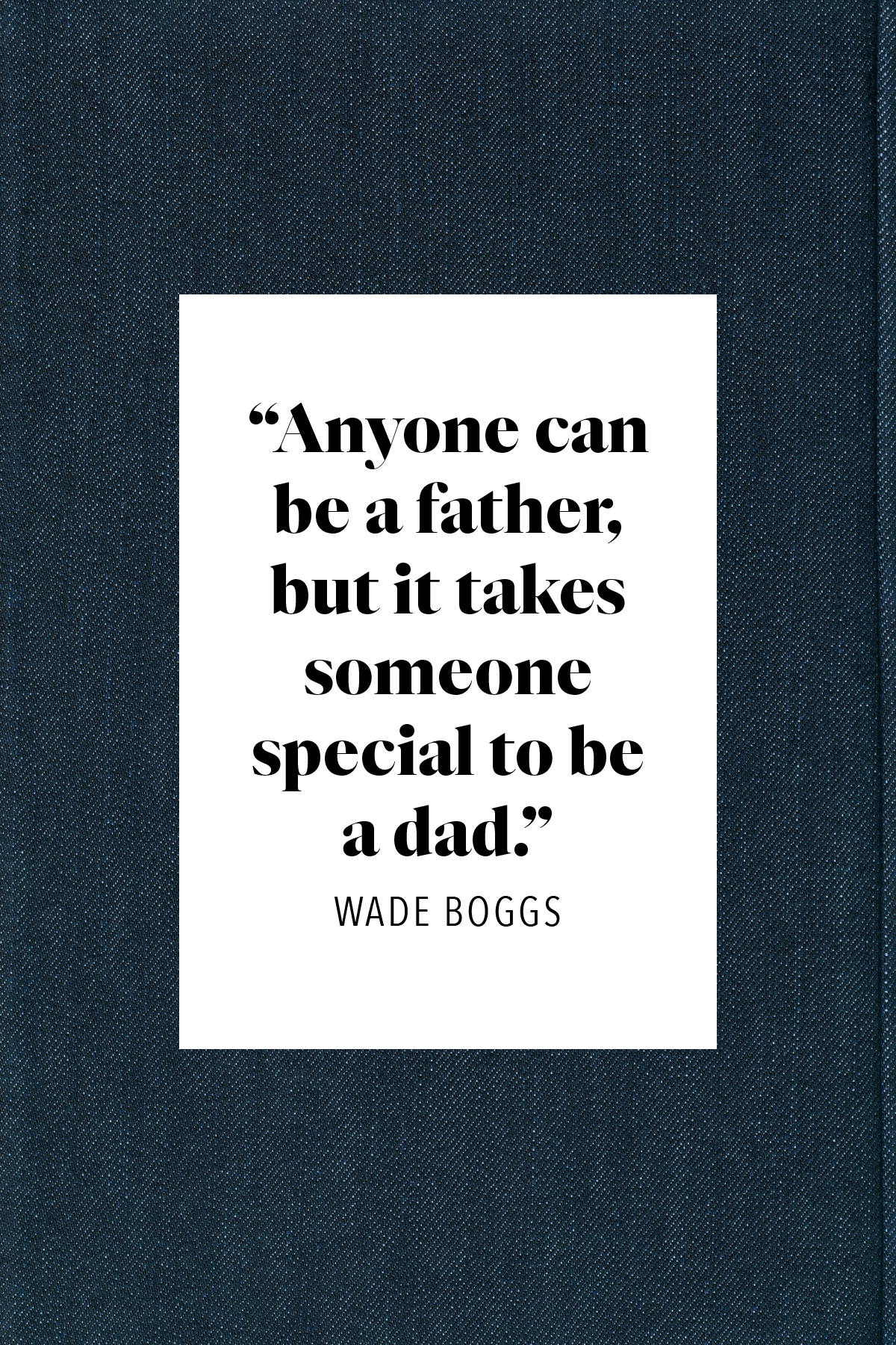 50 Best Father S Day Quotes 2020 Inspiring Sayings For Dad