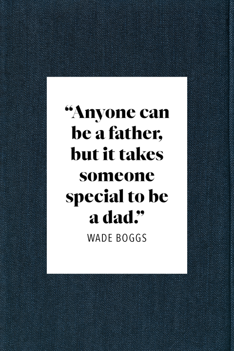 father's day quote from wade boggs