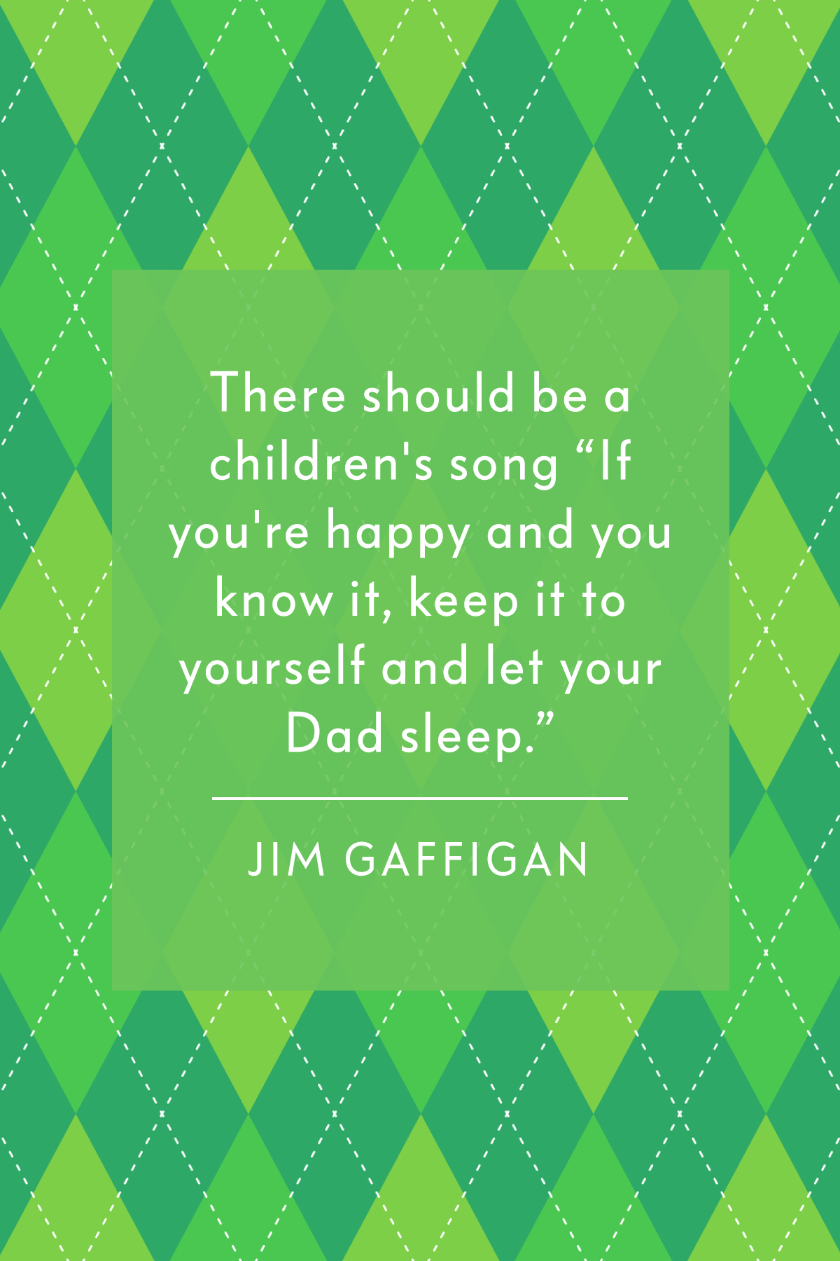 36 Best Father's Day Quotes — Inspiring Sayings for Dad