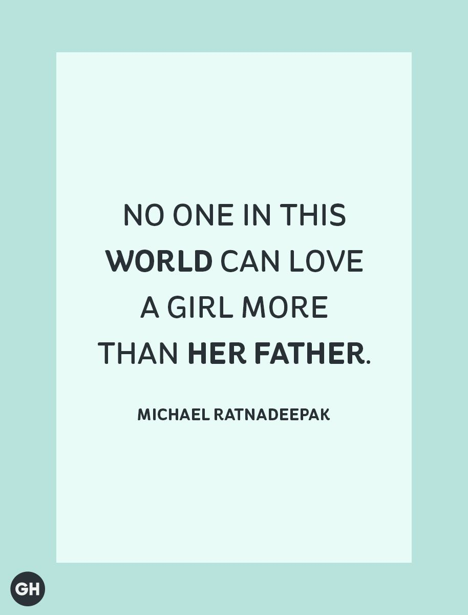 26 Best Father S Day Quotes Dad Quotes He Ll Love