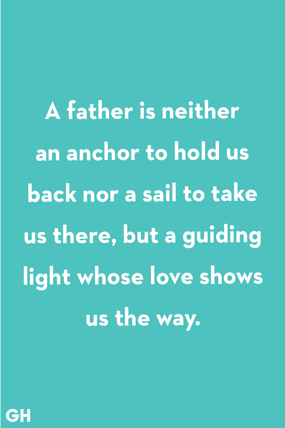40 Best Father S Day Quotes Happy Father S Day Sayings For Dad