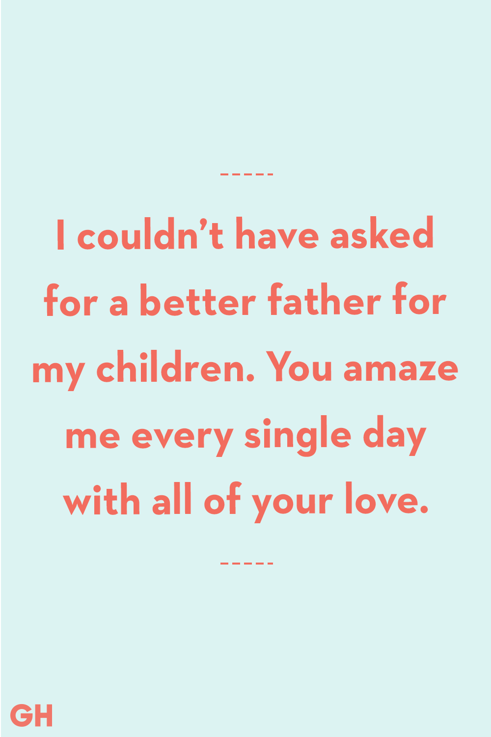 20 Father's Day Quotes From Wife - Quotes From Wife to
