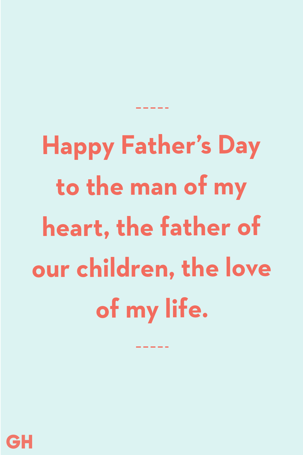Father's Day Quotes From Wife Love Of My Life