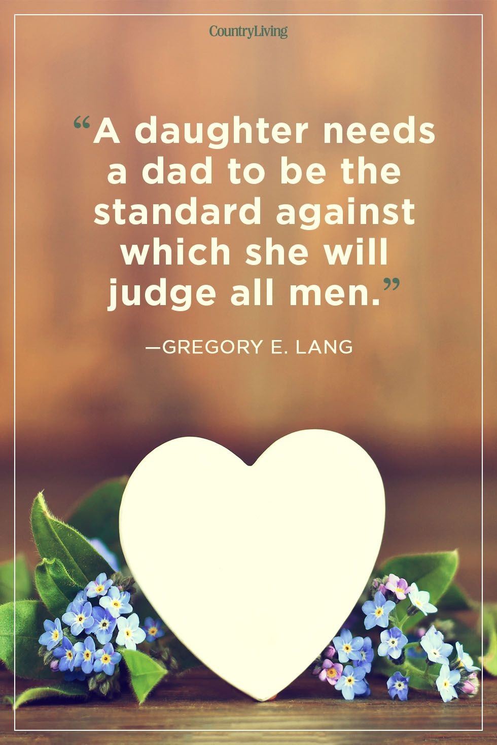 40 Best Father\'s Day Quotes - Good Quotes About Dads