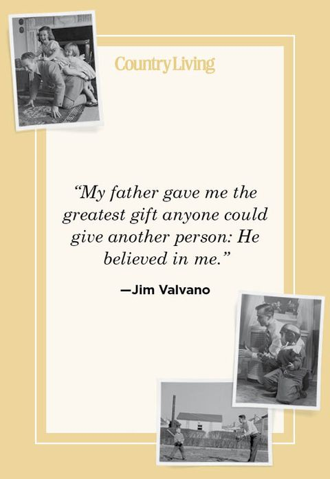 """""""my father gave me the greatest gift anyone could give another person he believed in me"""" —jim valvano"""