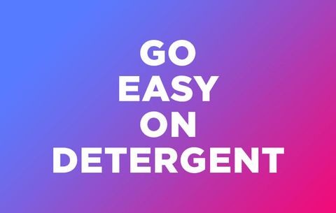 Go Easy on Detergent