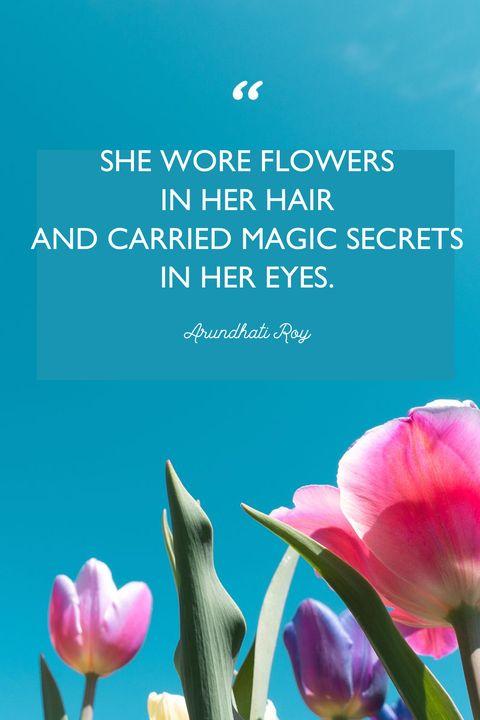 flower quotesArundhati Roy