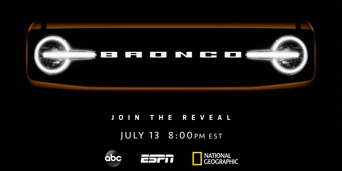 The Ford Bronco Reveal on July 13 Will Be Massive