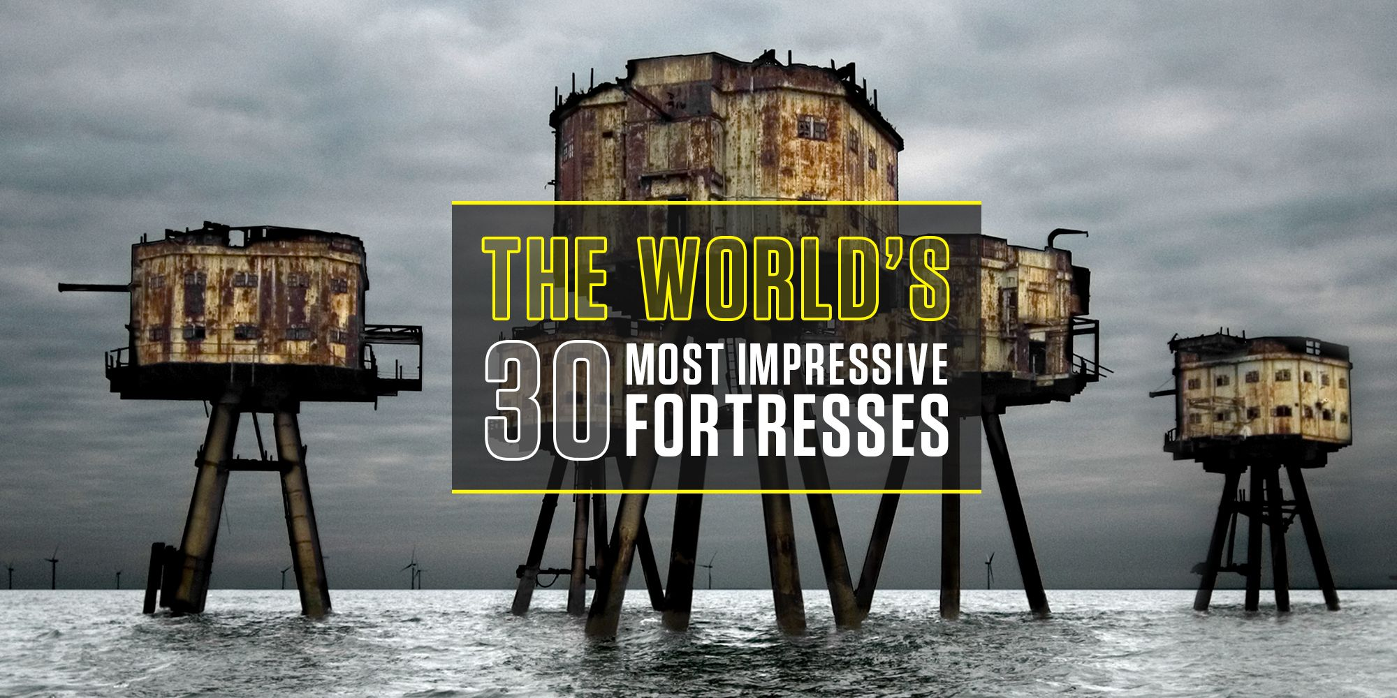 The World's 30 Most Impressive Fortresses