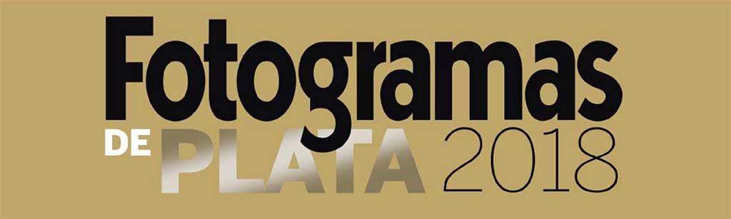 Fotogramas de Plata 2018: cerradas las votaciones- Premios de la Revista Fotogramas