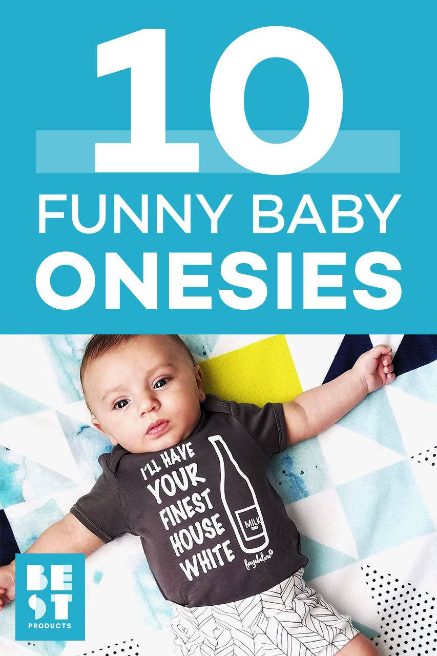 bcac9e5d39d9 10 Best Funny Baby Onesies We re Drooling Over - Hilarious Onesies ...