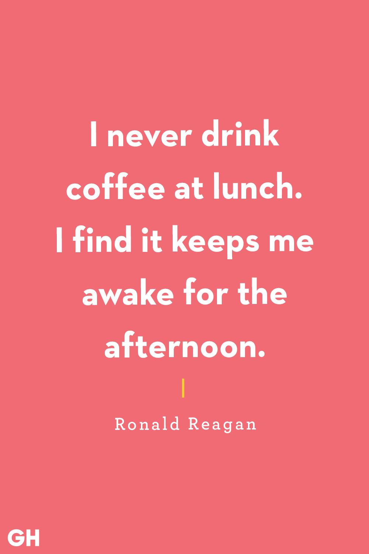Funny Coffee Quotes Ronald Reagan