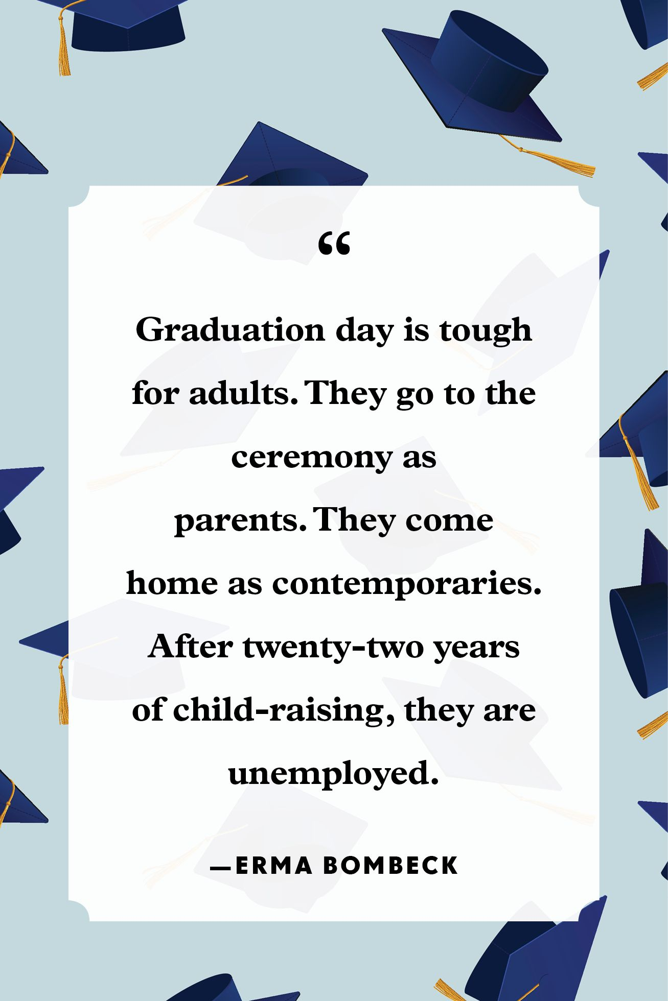 30 Funny Graduation Quotes Humorous Sayings For Graduates