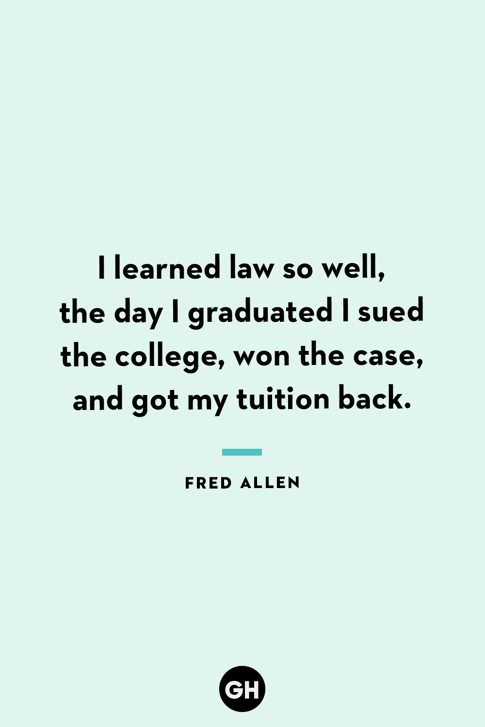 42 Best Funny Graduation Quotes Hilarious Quotes About Graduation Day