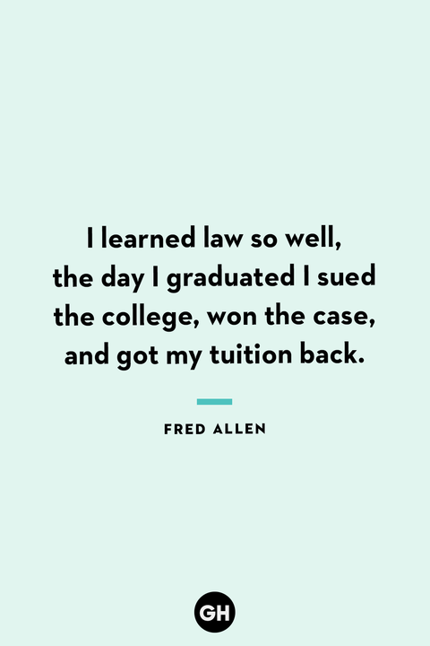 35 Best Funny Graduation Quotes Hilarious Quotes About