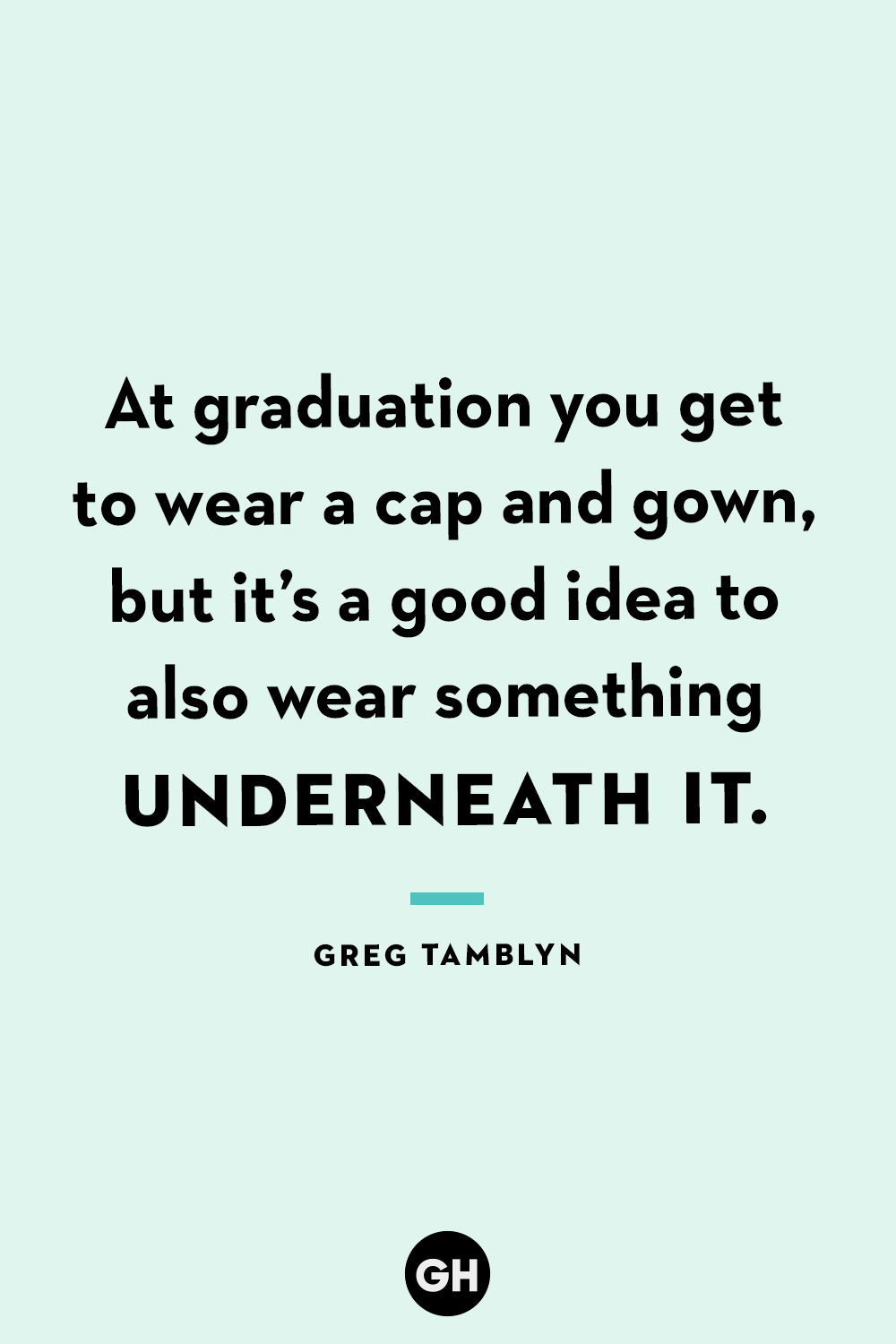 35 Best Funny Graduation Quotes - Hilarious Quotes About Graduation Day