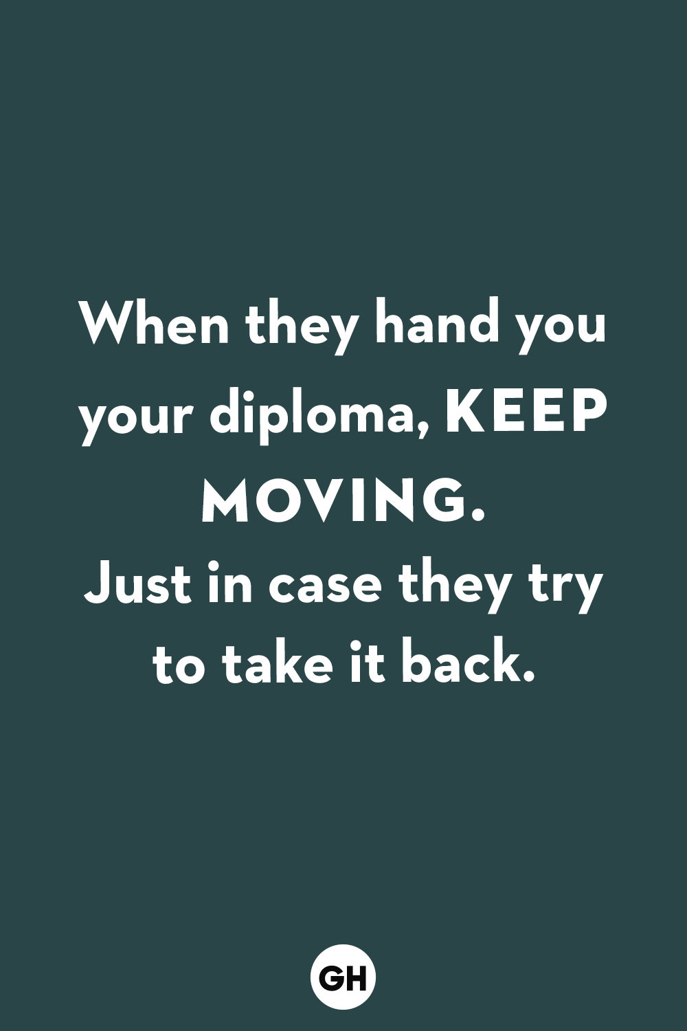 Funny Picture Quotes | 35 Best Funny Graduation Quotes Hilarious Quotes About