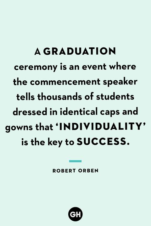 35 Best Funny Graduation Quotes Hilarious Quotes About Graduation Day