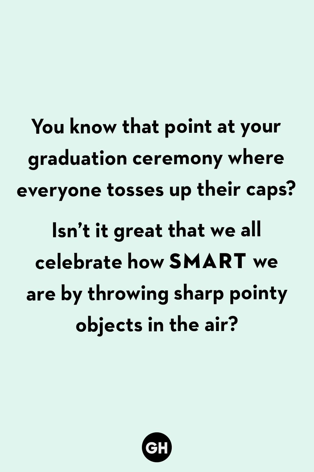 best funny graduation quotes hilarious quotes about