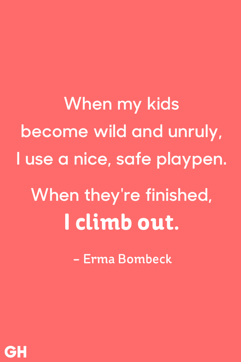 25 Funny Parenting Quotes - Hilarious Quotes About Being a ...