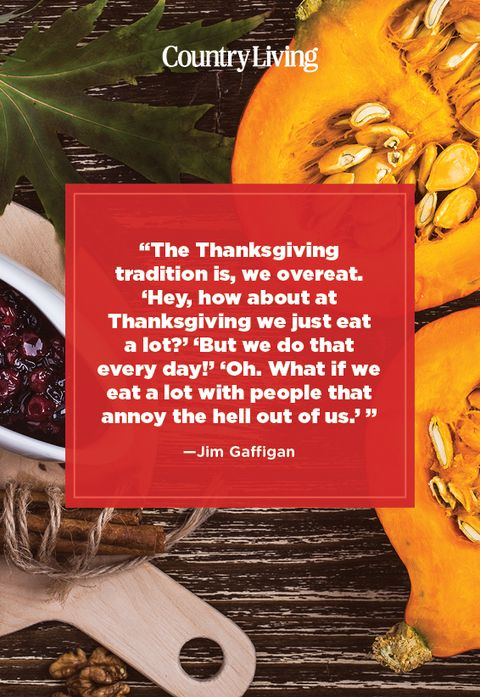 funny quote about thanksgiving from jim gaffigan