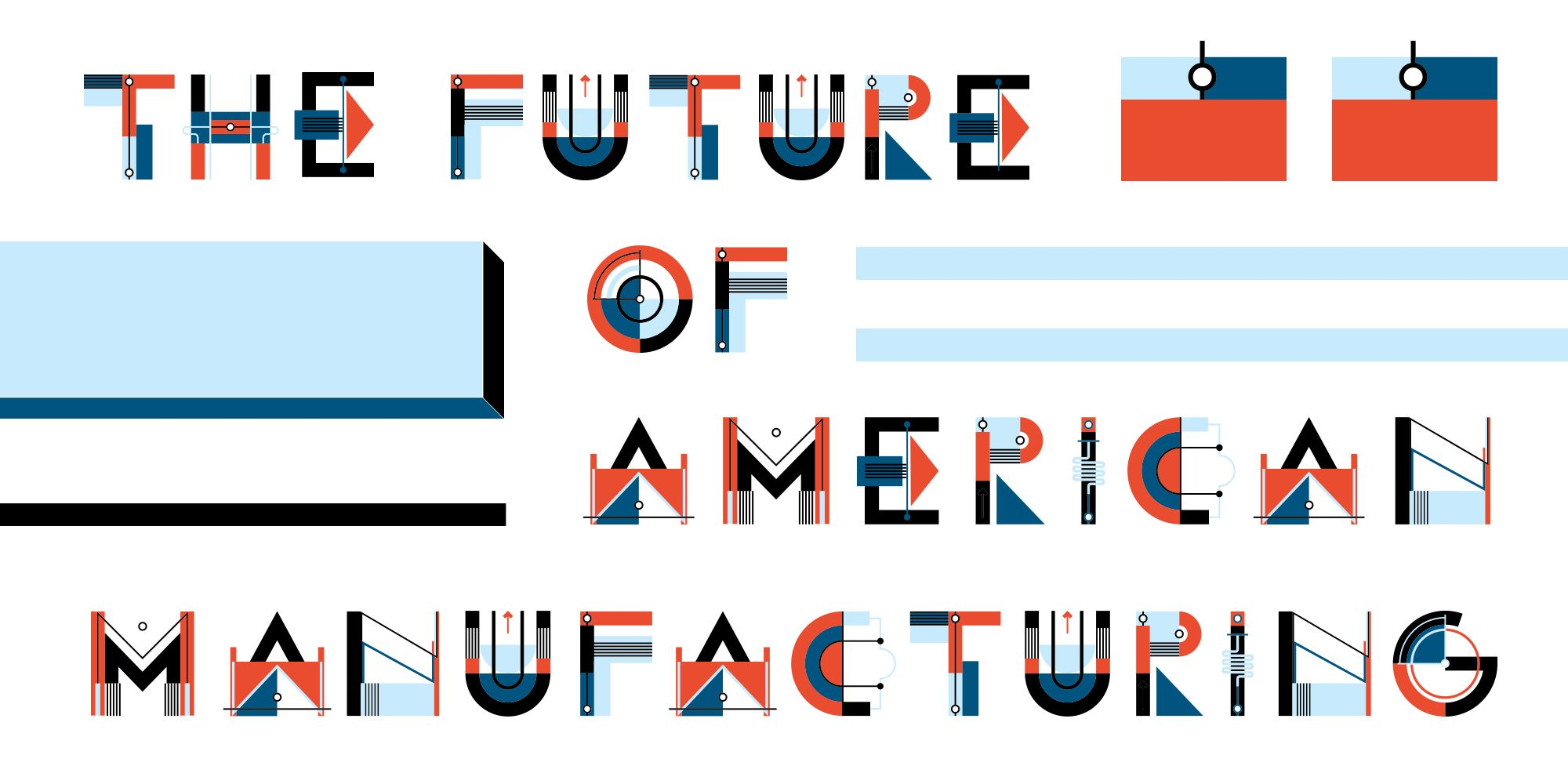 The Future of American Manufacturing