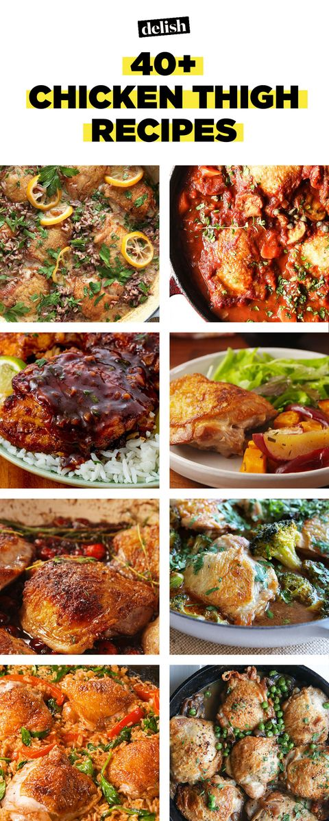 40 Easy Chicken Thigh Recipes How To Cook Healthy Chicken Thigh