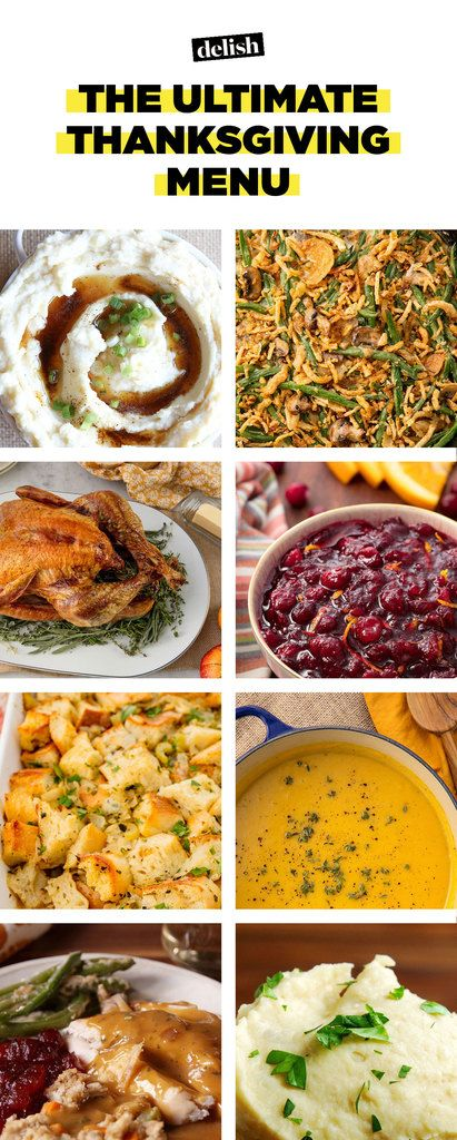 30 Traditional Thanksgiving Dinner Menu Ideas And Recipes Delishcom