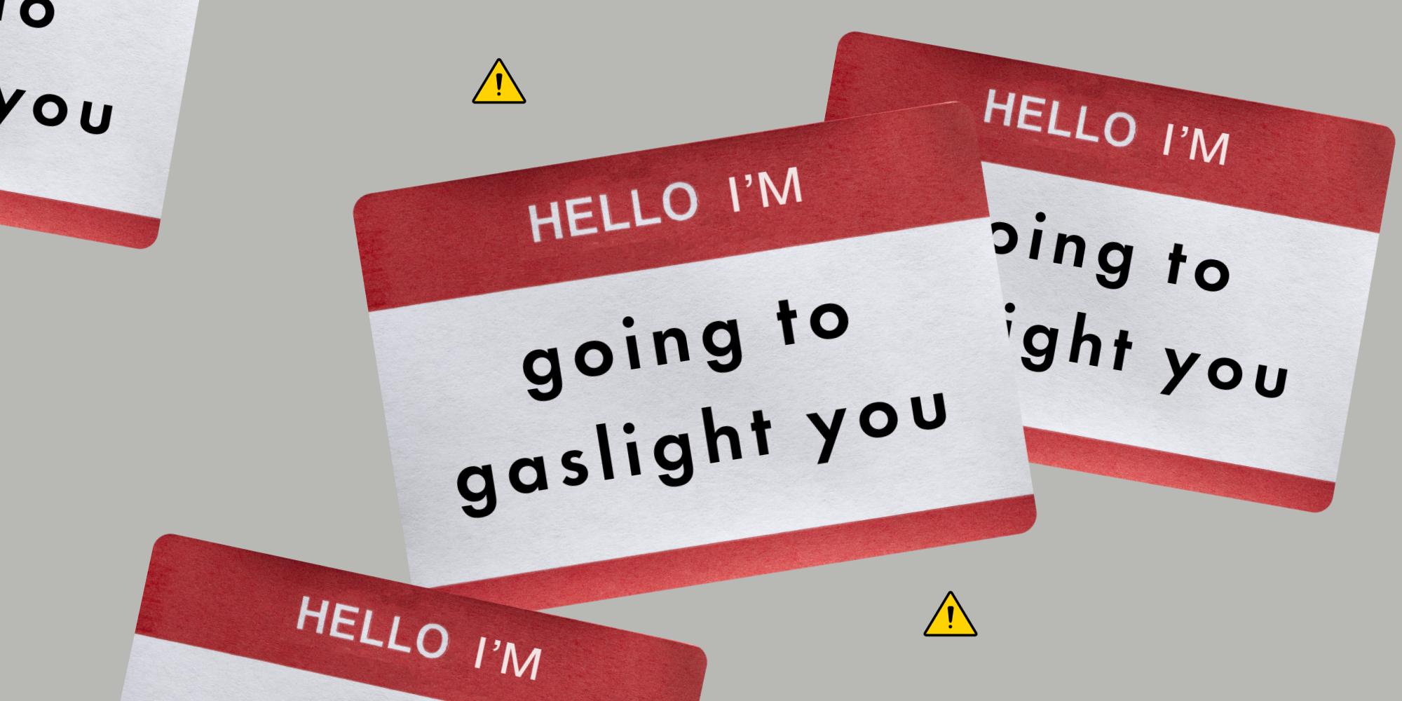 Gaslighting 6 Gaslighting
