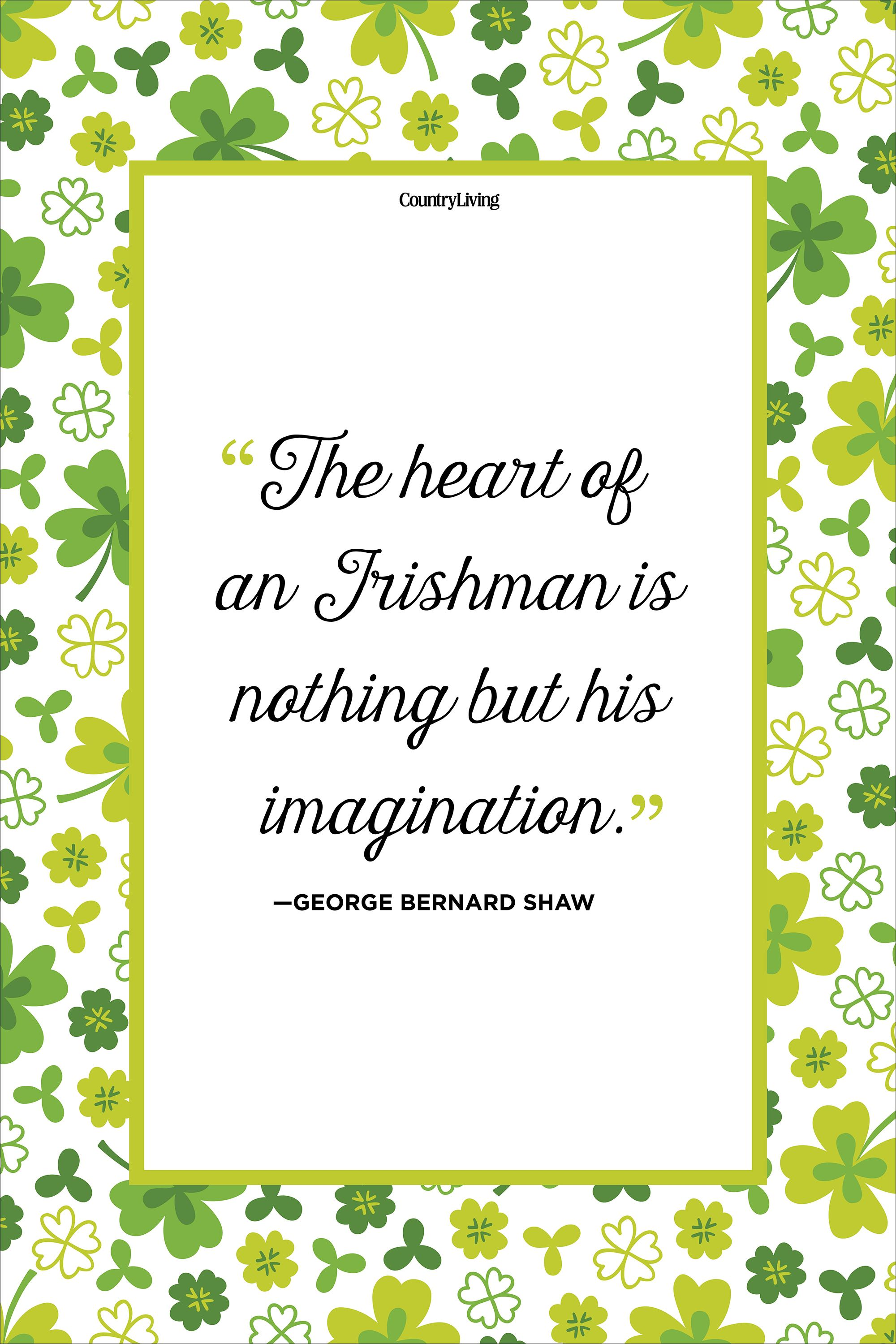 george bernard shaw st patricks day quote