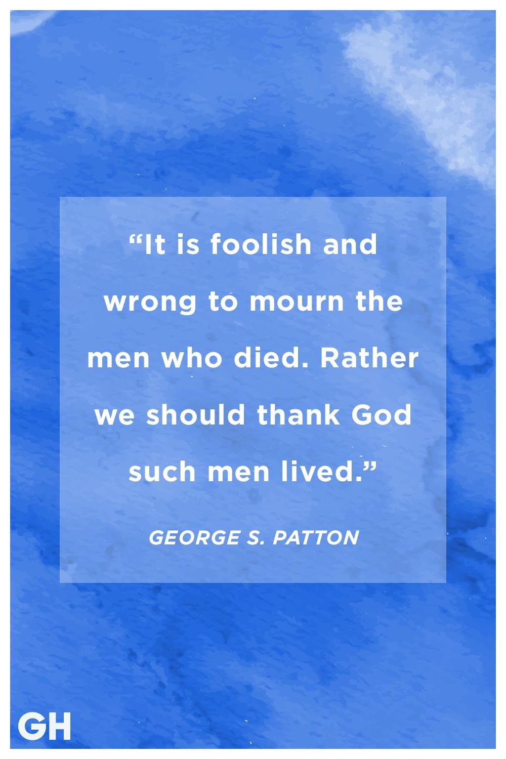 george s patton memorial day quote