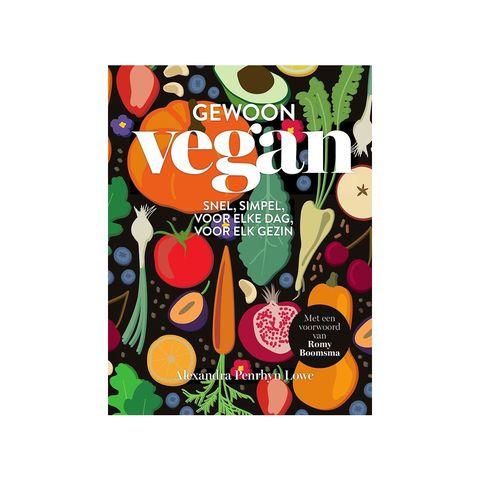 gewoon vegan snel, simpel, voor elke dag, voor elk gezin