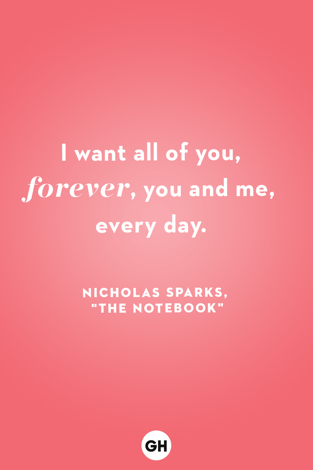 gh love quotes nicholas sparks the notebook