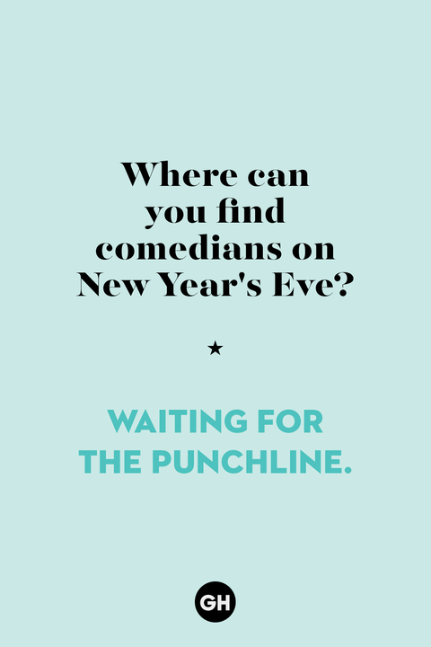 24 Best New Year S Jokes For 2020 Funny New Year S Jokes And Puns