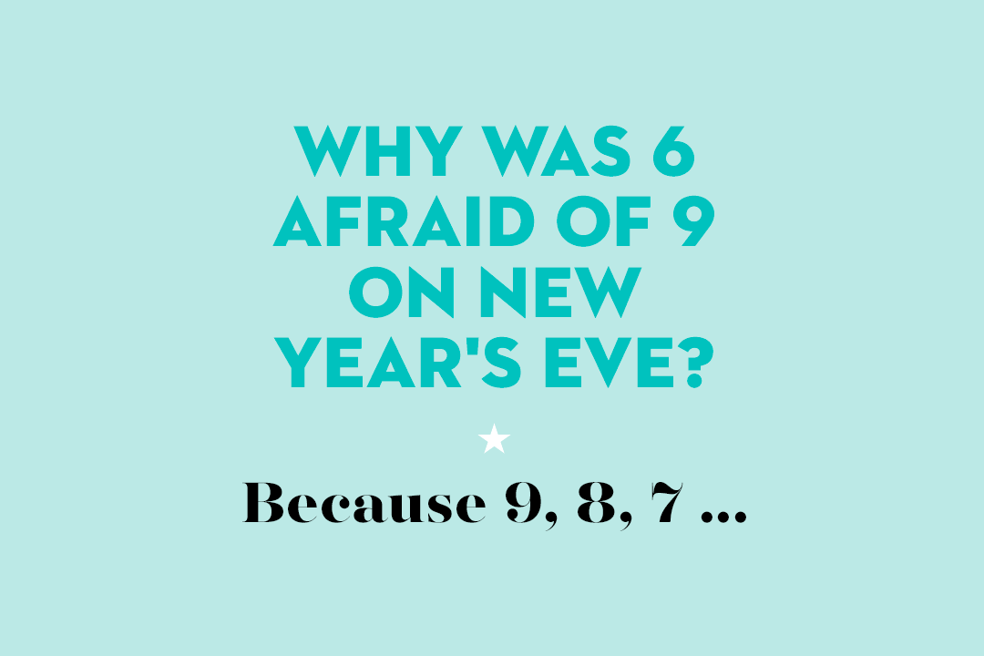 24 Best New Years Jokes For 2020 Funny New Years Jokes