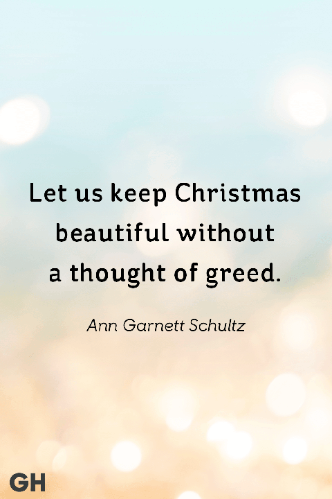 Ann Garnett Schultz  - best christmas quotes