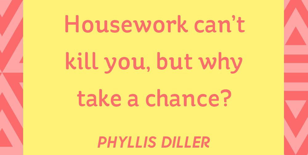68 Best Funny Quotes Images On Pinterest: Famous Quotes About A Clean House