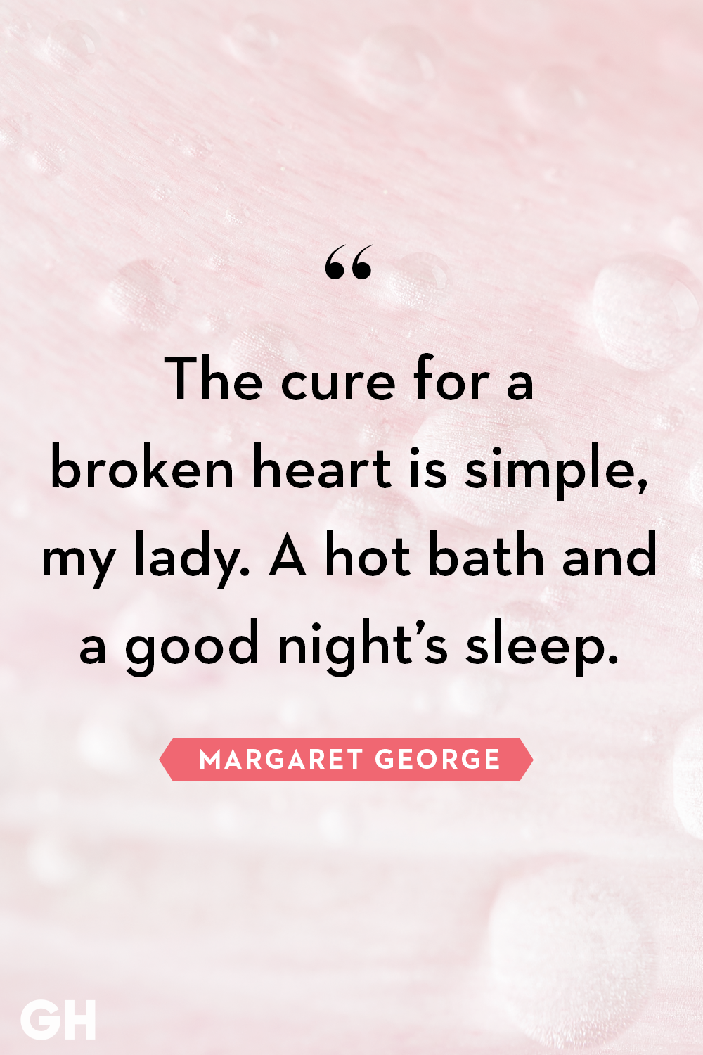 40 Quotes About Broken Hearts Wise Words About Heartbreak