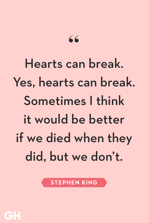 51 Quotes About Broken Hearts Wise Words About Heartbreak