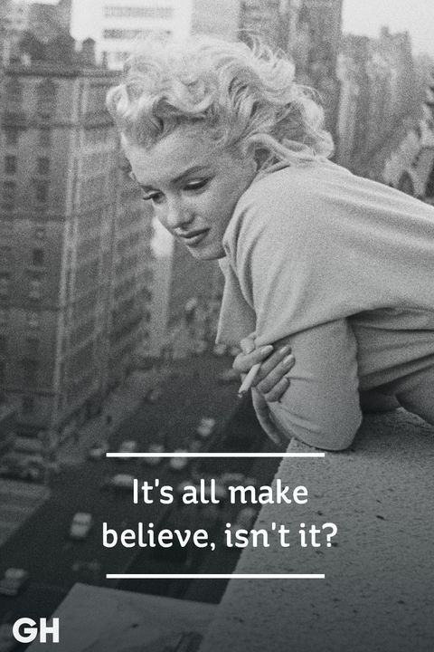 ghk marilyn monroe quotes make believe