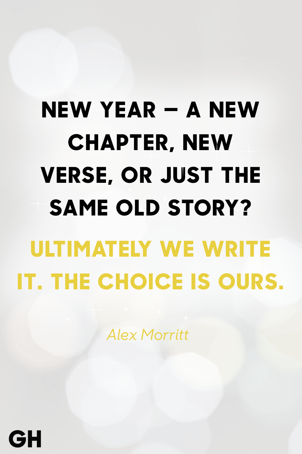 Image of: Neither New Years Quotes Good Housekeeping 36 Best New Years Eve Quotes Inspirational Sayings For The New Year