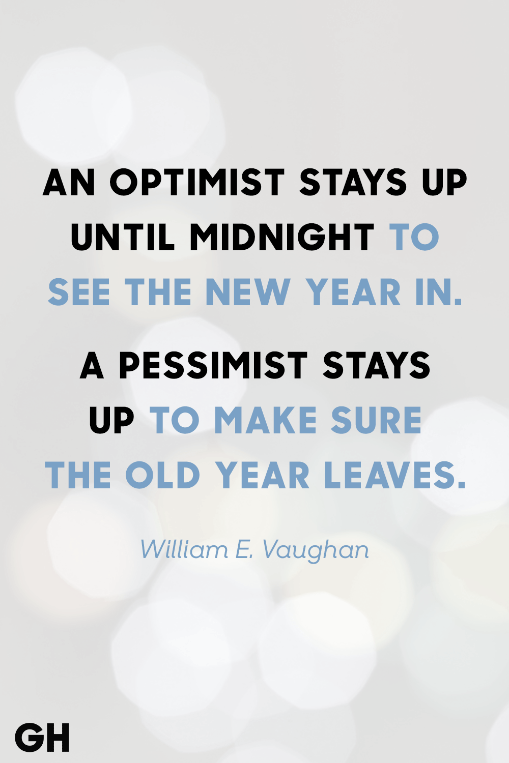 Image of: Neither Good Housekeeping 36 Best New Years Eve Quotes Inspirational Sayings For The New Year