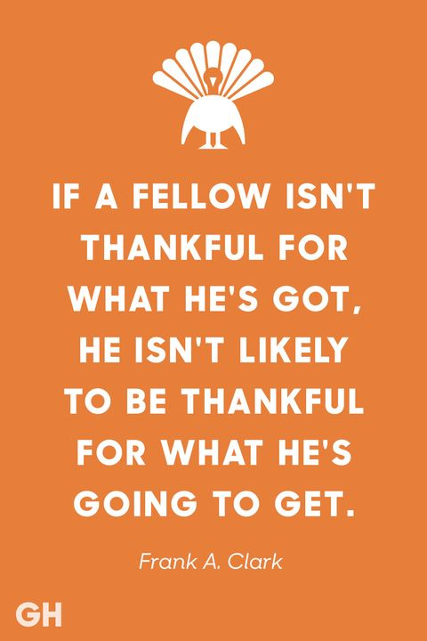 Frank A Clark Thanksgiving Quotes
