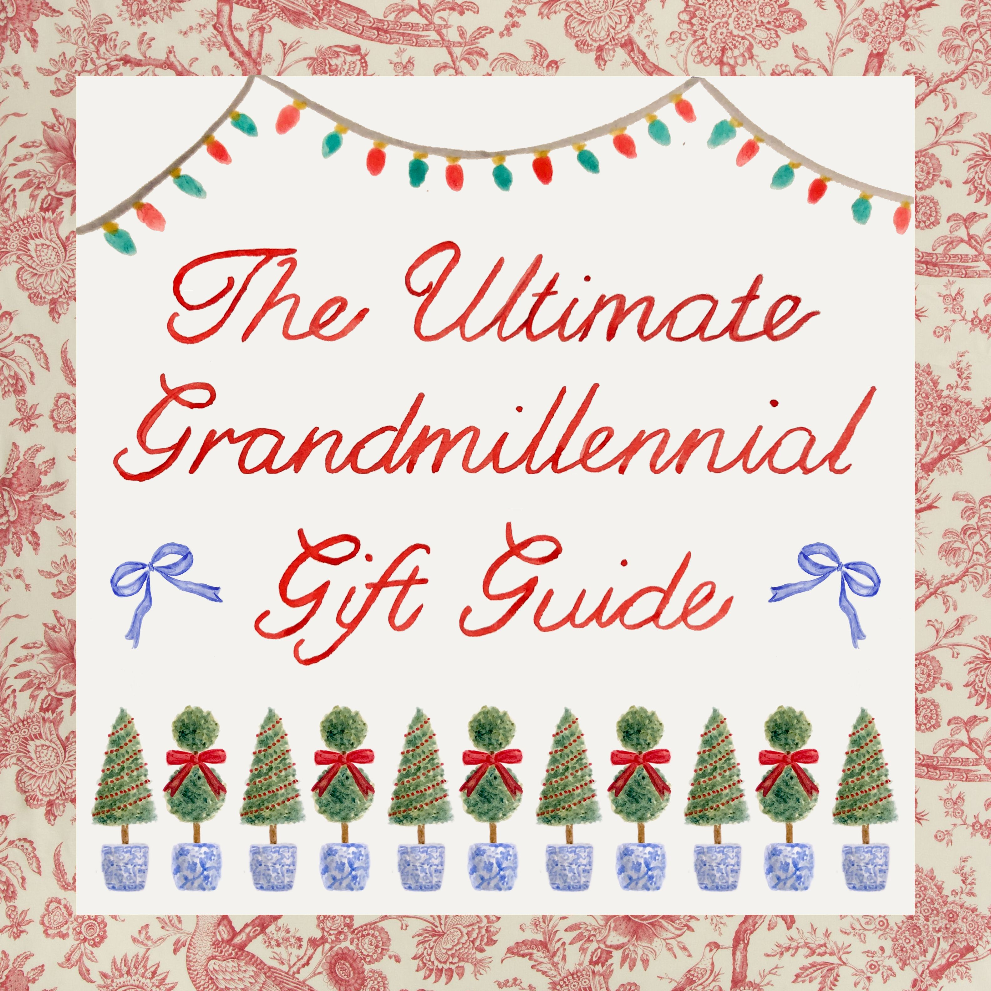 The Ultimate Grandmillennial Gift Guide
