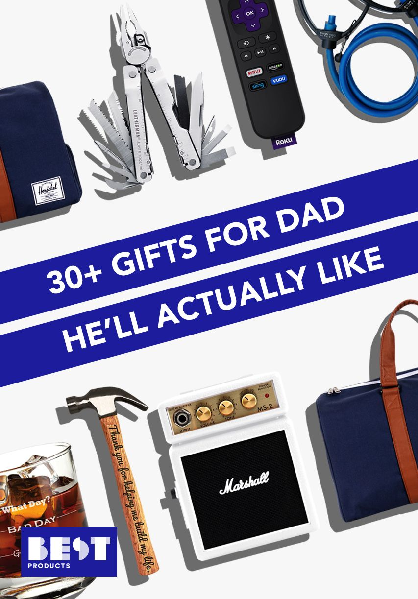 50 Best Gifts for Dad in 2018 - Unique Gift Ideas for Fathers