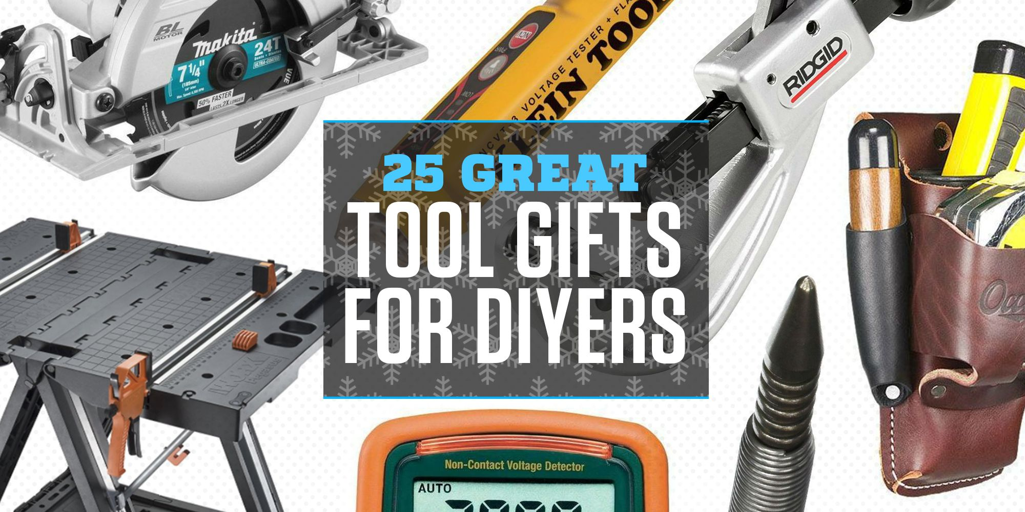 25 Great Tool Gifts for DIYers