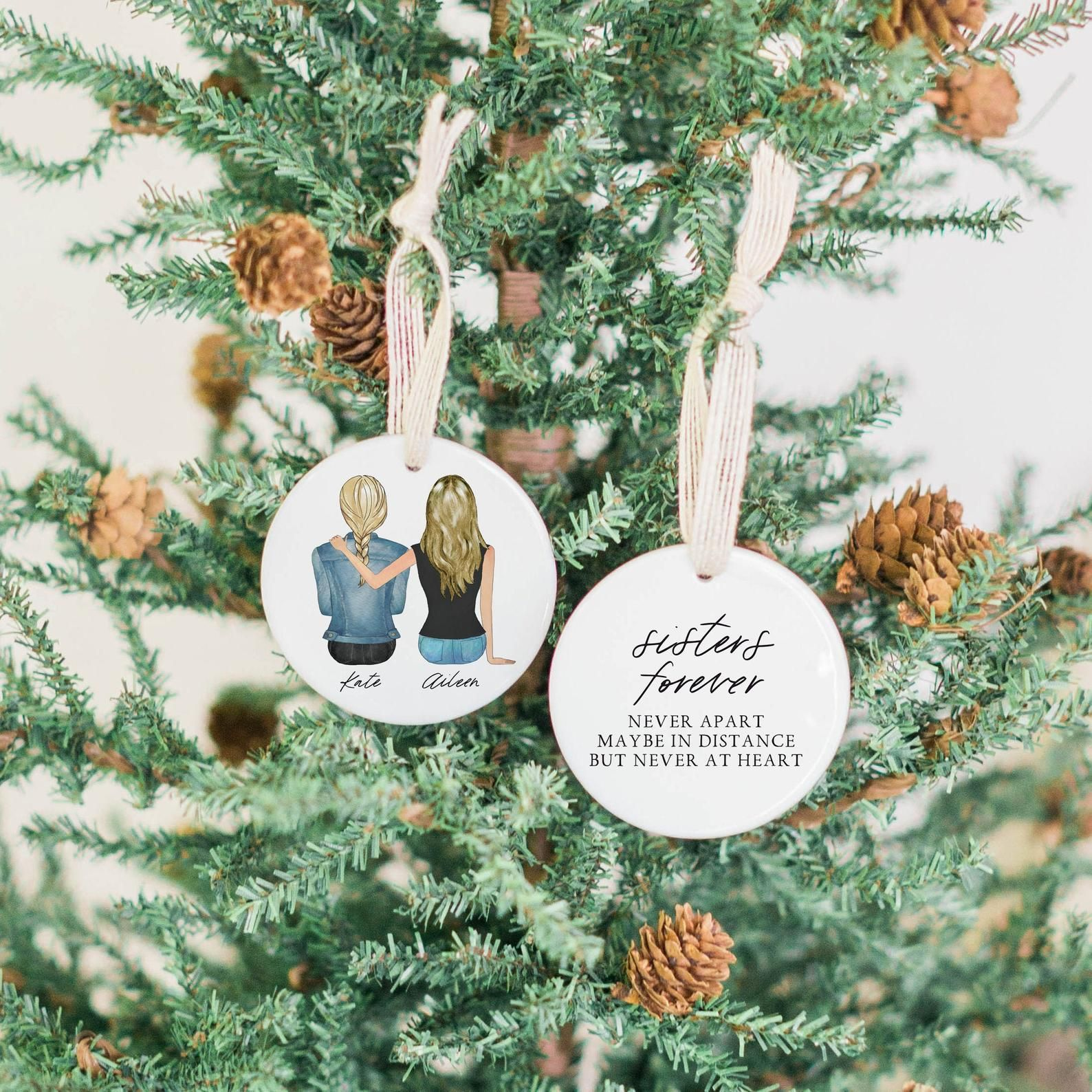 Personalized Sisters Are We and Forever We Will Be Christmas Tree Ornament Decor