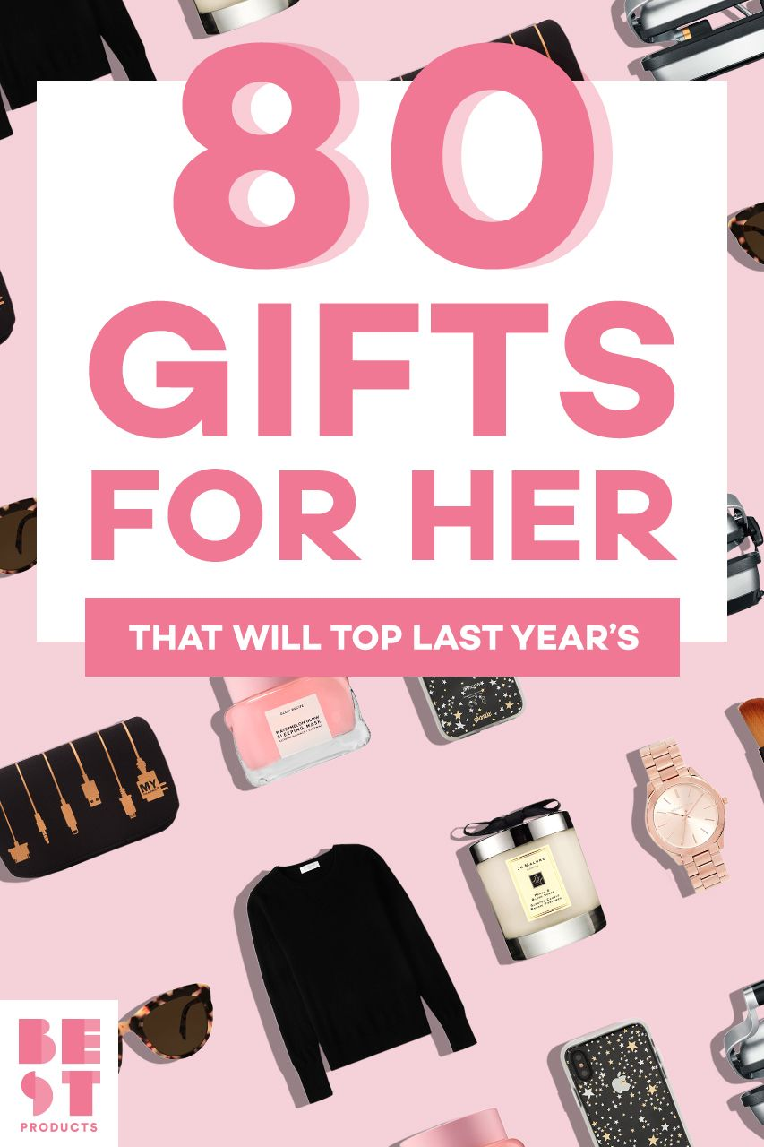 70 Best Gifts For Her In 2018
