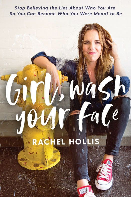 'Girl, Wash Your Face' by Rachel Hollis